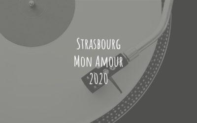 La playlist de «Strasbourg Mon Amour» 2020